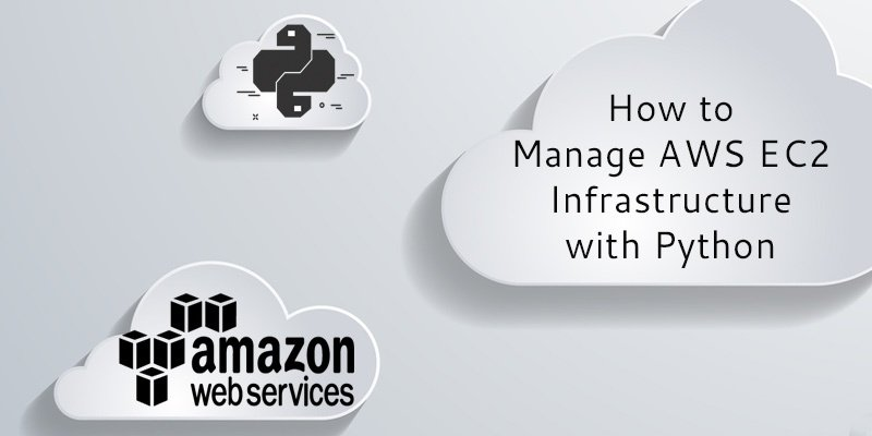 how-to-manage-AWS-EC2-Infrastructire-with-python