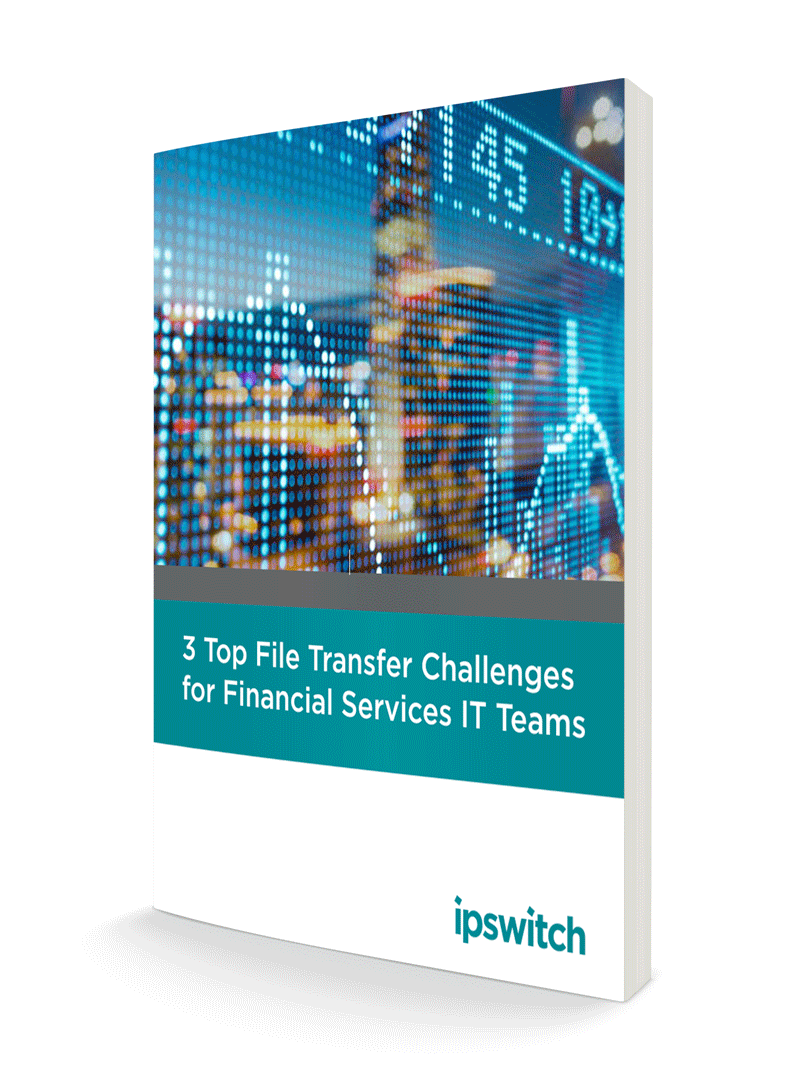file transfer challenges for financial services