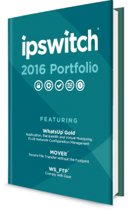 Check out the Ipswitch 2016 Product Portfolio to see which solution might be right for you.